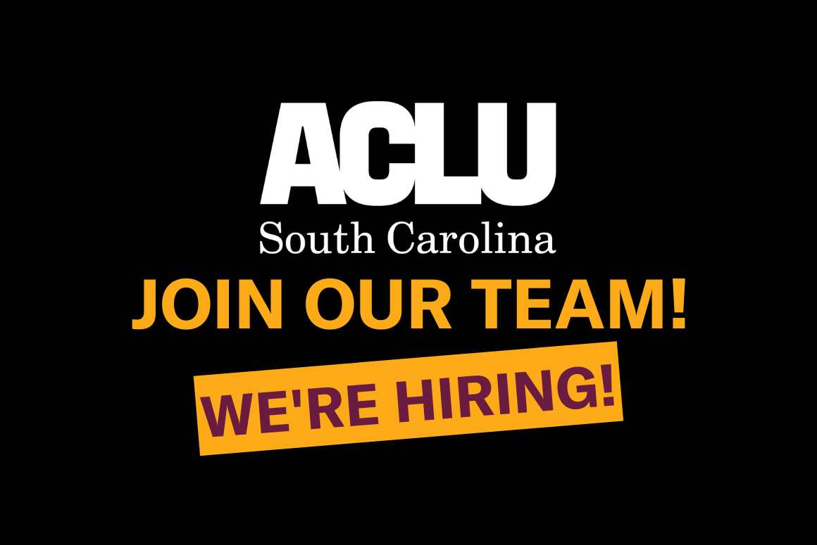 """This is a black image with the ACLU SC logo and the words """"Join Our Team! We're Hiring!"""""""